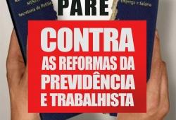 15 de março é Dia Nacional de Paralisações e Lutas contra a reforma da Previdência e trabalhista