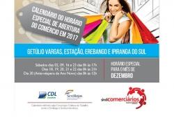 ATENÇÃO PARA O HORÁRIO DE FUNCIONAMENTO DAS LOJAS EM DEZEMBRO DE 2017 - GETÚLIO VARGAS E REGIÃO